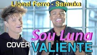 Lionel Ferro Feat Samuel Nascimento Valiente Sou Luna Portugues   Soy Luna