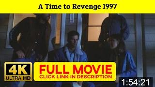 A Time to Revenge 1997 FuII'-Movi'estream