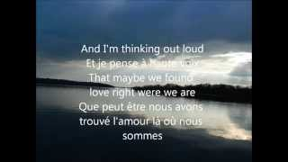 Thinking out loud Ed sheran lyrics + traduction française