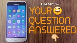Samsung Galaxy J3 (2016) FAQ - MOST WANTED Questions Answered