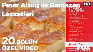 Peynirli El Açması Rulo Börek... Pınar Altuğ ile Ramazan Lezzetleri 20. Bölüm