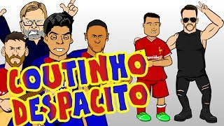 🎤COUTINHO DESPACITO🎤 MSN try to sign Phil Coutinho for BARCA! (Parody transfer)
