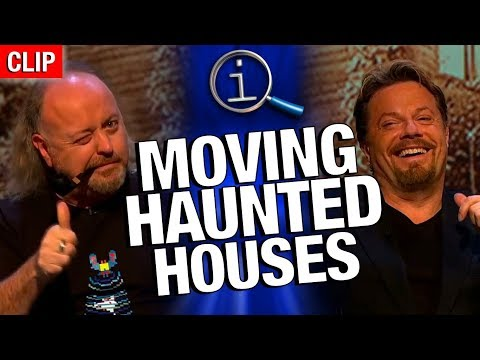 QI - Moving Haunted Houses