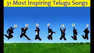 31 Highly Motivational (Inspirational) Telugu Songs for SUCCESS Seekers (Jukebox) - Must Listen