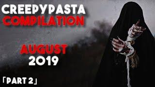 Best Creepypastas of All Time (Reddit /r/NoSleep) - Creepypasta Compilation 2019