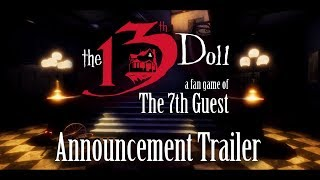 The 13th Doll: A Fan Game Of The 7th Guest Announcement Trailer!