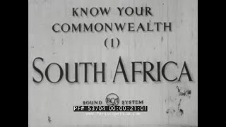 """1943 SOUTH AFRICA DOCUMENTARY """"KNOW YOUR COMMONWEALTH"""" 53704"""