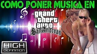Como Poner Musica en el GTA San Andreas PC