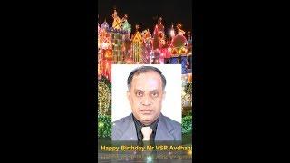 Happy birthday  Mr  V S R  Avadhani