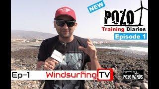 2017 - Proffitt's Training Diaries – Pozo - EP1 - Windsurfing.TV