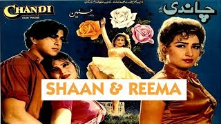 CHANDI - SHAAN & REEMA - OFFICIAL PAKISTANI MOVIE