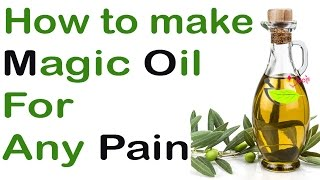 Magic Oil For all Pains👌Effective Oils for Pain Relief👍Home🏠 Made Oil For Joint Pain in hindi📝