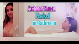 Archana Paneru Nacked in bathroom | अर्चना पनेरु नाङ्गै नुहाउदै