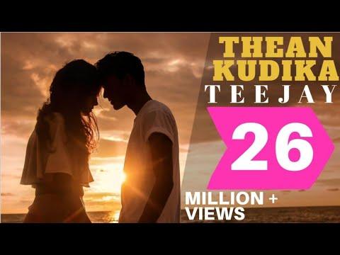 Xxx Mp4 Thean Kudika TeeJay Ft Pragathi Guruprasad Official Music Video 3gp Sex