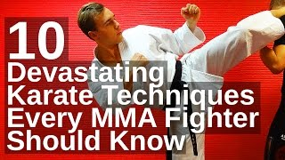 10 Devastating Karate Techniques Every MMA Fighter Should Know