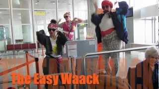 The Airport Waack