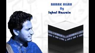 barakallah full song by Iqbal hossain