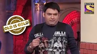 Khandani Gangster Kapil  | Old Is Gold | Comedy Circus Ke Ajoobe