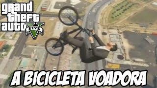GTA V - A Bicicleta Voadora GLITCH HUE MUITO FODA