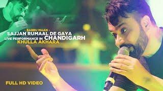 Babbu Maan - Sajjan Rumaal De Gaya   Live Performance in Chandigarh   KHULLA AKHARA