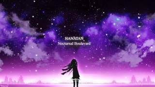 Hanatan - Nocturnal Boulevard