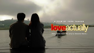 Bangla folk fusion with Hindi - A Song from upcoming Film Love actually