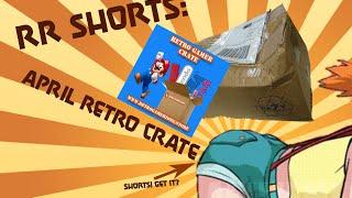 RR Shorts: April Retro Crate Unboxing