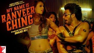My Name Is Ranveer Ching - Full Song - Ranveer Singh | Arijit Singh