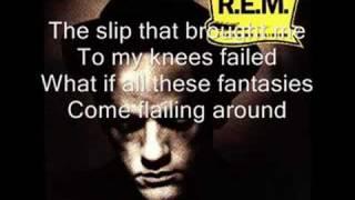 R.E.M. - Losing my religion (lyrics)