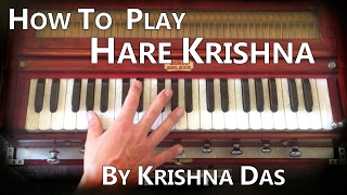 How to play a Maha Mantra/Hare Krishna by Krishna Das on Harmonium