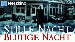 Stille Nacht - Blutige Nacht (Horrorfilm in voller Länge, ganzer Film)