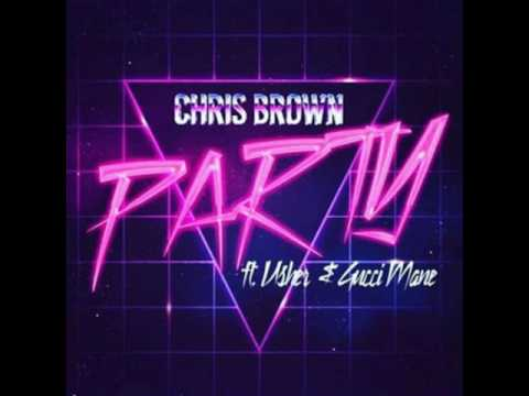 watch Chris Brown - Party feat. Usher & Gucci Mane - (Lyrics)