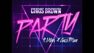 Chris Brown - Party feat. Usher & Gucci Mane - (Lyrics)