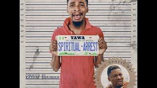 YAWA - Episode 4 (Spiritual Arrest)