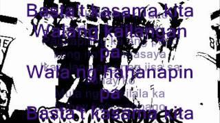 Gagong Rapper - Basta't Kasama Kita (lyrics)