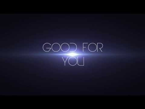 Selena Gomez - Good For You Lyrics Video