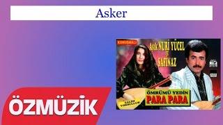 Asker - Nuri Yücel ve Safinaz Bekar (Official Video)