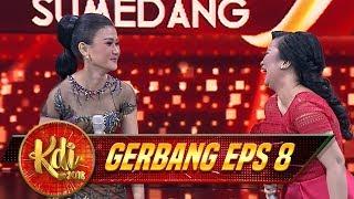 Kocak! Hayati Dan Jani Malah Ngobrol Pake Bahasa Jawa Dan Sunda - Gerbang KDI Eps 8 (1/8)