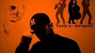 Taste 2 - Mbrapsht