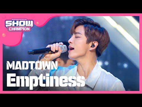 (ShowChampion EP.195) MADTOWN - Emptiness