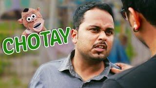 Chotay #BeingPakistani