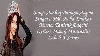 Aashiq banaya lyrics song{hate story4}