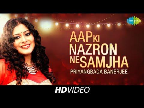 Aap Ki Nazron Ne Samjha | Cover | Priyangbada Banerjee | HD Song Video