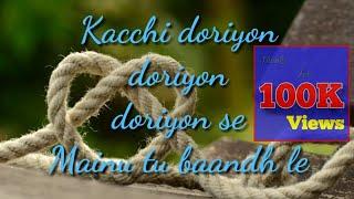 Dil Diyan Gallan... lyrics whatsapp status 30 Sec  tigher zinda hai