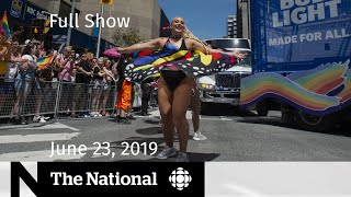 The National for June 23, 2019 — U.S.-Iran Tensions, Toronto Pride, Soldiers of Odin