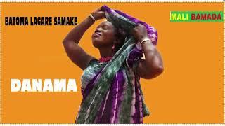 BATOMA LAGARE SAMAKE_DANAMA