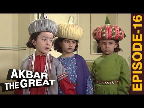 Akbar Ka Bachpan- Akbar The Great'  Episode 16 - अकबर एक महान - The Mughal Empire