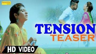 Tension Teaser | Gora Dharsul, Meenakshi Verma | Sonika Singh | Haryanvi Video Songs