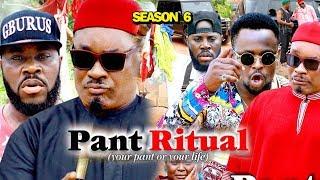 PANT RITUAL SEASON 6 - (New Movie) 2019 Latest Nigerian Nollywood Movie Full HD