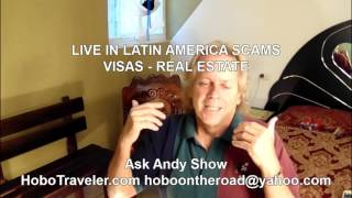 Why To Not Trust Expats in Latin America Talking Visas, Real Estate?